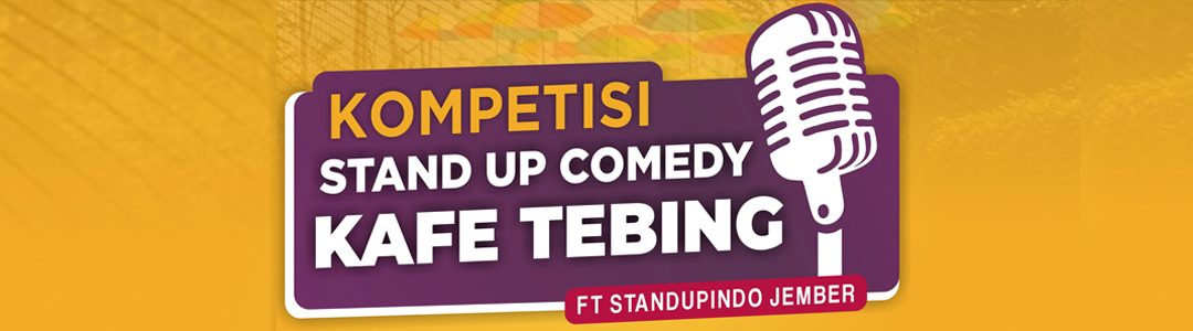 KOMPETISI STAND UP COMEDY KAFE TEBING